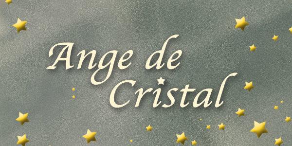 Ange de Cristal