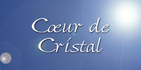 Coeurs de Cristal